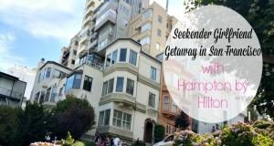 Danyelle Little, travel blogger who is part of Hampton Inn's Ultimate Seekender Team, stayed at the Hampton Inn Daly City/San Francisco during a weekend trip.